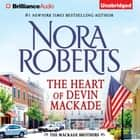 The Heart of Devin MacKade audiobook by Nora Roberts