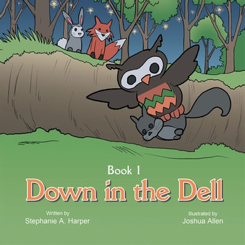 Down in the Dell ebook by Stephanie A. Harper
