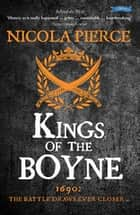 Kings of the Boyne ebook by Nicola Pierce