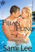 Fijian Fling ebook by Sami Lee