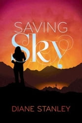 Saving Sky ebook by Diane Stanley