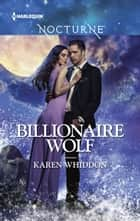 Billionaire Wolf ebook by Karen Whiddon