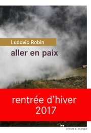 Aller en paix ebook by Ludovic Robin