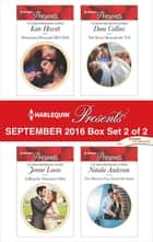 Harlequin Presents September 2016 - Box Set 2 of 2 - An Anthology eBook by Kate Hewitt, Jennie Lucas, Dani Collins,...