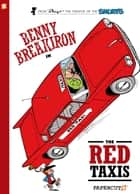 Benny Breakiron #1: The Red Taxis ebook by Peyo, Peyo, Will Maltaite