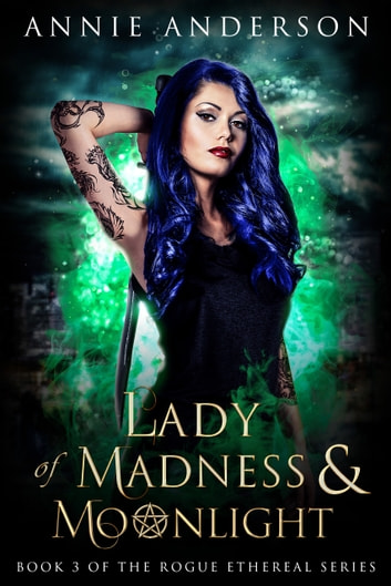 Lady of Madness & Moonlight ebook by Annie Anderson