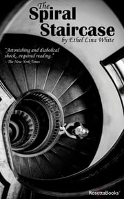 The Spiral Staircase ebook by Ethel White