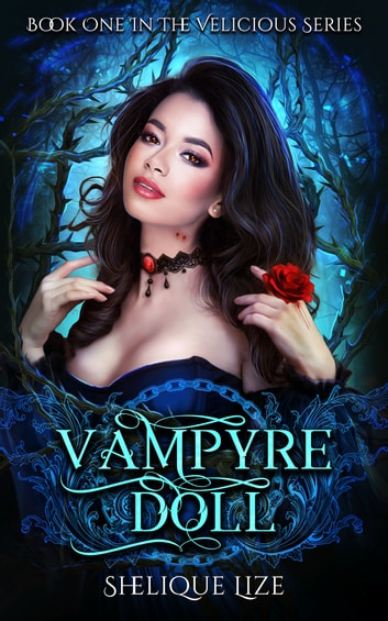 Vampyre Doll - Book One ebook by SheliqueLize
