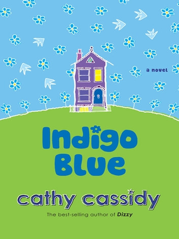 Indigo Blue ebook by Cathy Cassidy