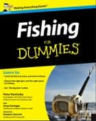 Fishing For Dummies ebook by Peter Kaminsky,Greg Schwipps,Dominic Garnett