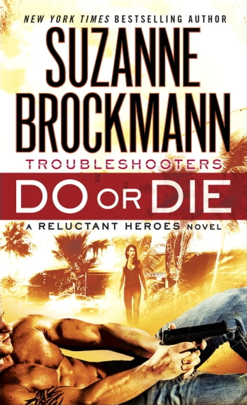 Do or Die - Reluctant Heroes ebook by Suzanne Brockmann