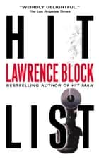 Hit List ebook by Lawrence Block