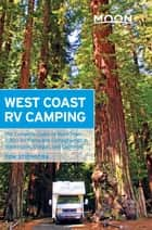Moon West Coast RV Camping ebook by Tom Stienstra