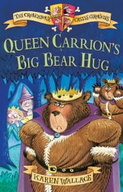 Queen Carrion's Big Bear Hug ebook by Karen Wallace