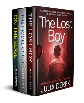 The Lost Boy - The Child Trilogy ebook by Julia Derek