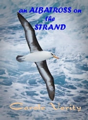 An Albatross on the Strand ebook by Carole Verity