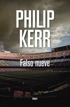 Falso nueve ebook by Philip Kerr