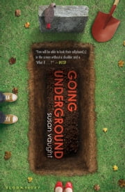 Going Underground ebook by Susan Vaught