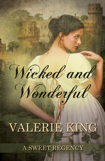 Wicked and Wonderful ebook by Valerie King