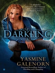 Darkling - An Otherworld Novel ebook by Yasmine Galenorn