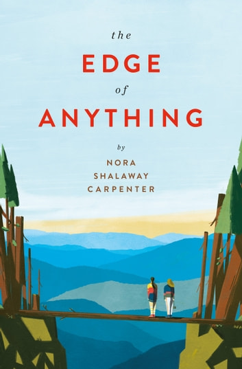 The Edge of Anything ebook by Nora Shalaway Carpenter