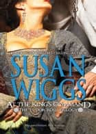 At The King's Command (Mills & Boon M&B) ebook by Susan Wiggs