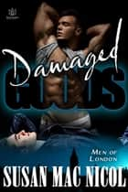 Damaged Goods ebook by Susan Mac Nicol