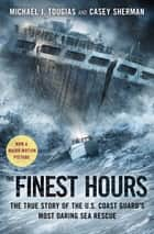 The Finest Hours ebook by Michael J. Tougias,Casey Sherman