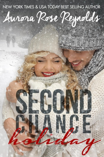 Second Chance Holiday ebook by Aurora Rose reynolds