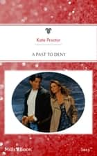 A Past To Deny ebook by Kate Proctor
