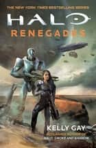 Halo - Renegades ebook by Kelly Gay
