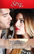 His For A Price ebook by Caitlin Crews