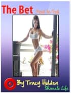The Bet: Paid in Full ebook by Tracy Holden