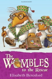 The Wombles to the Rescue ebook by Elisabeth Beresford,Nick Price