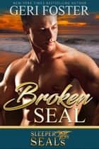 Broken SEAL ebook by