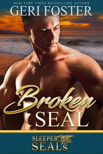 Broken SEAL ebook by Geri Foster,Suspense Sisters