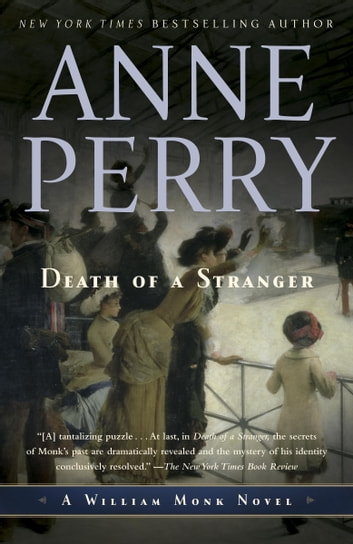 Death of a Stranger - A William Monk Novel ebook by Anne Perry