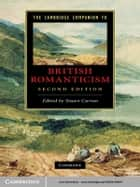 The Cambridge Companion to British Romanticism ebook by Stuart Curran