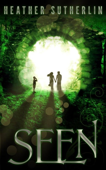 Seen - The Wanderer Series, #1 ebook by Heather Sutherlin
