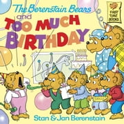 The Berenstain Bears and too Much Birthday ebook by Stan Berenstain,Jan Berenstain
