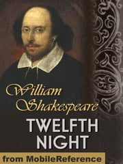Twelfth Night (Mobi Classics) ebook by William Shakespeare
