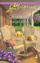 Gift of Wonder ebook by Lenora Worth