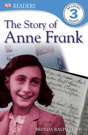 The Story of Anne Frank ebook by Brenda Lewis