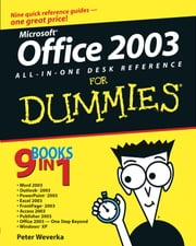 Office 2003 All-in-One Desk Reference For Dummies ebook by Peter Weverka