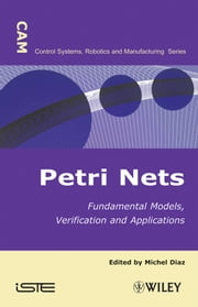 Petri Nets - Fundamental Models, Verification and Applications ebook by Michel Diaz