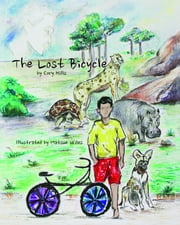 The Lost Bicycle ebook by Cory Hills