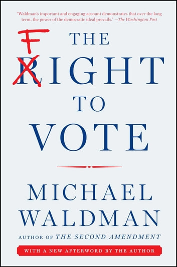 The Fight to Vote ebook by Michael Waldman