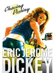 Chasing Destiny ebook by Eric Jerome Dickey