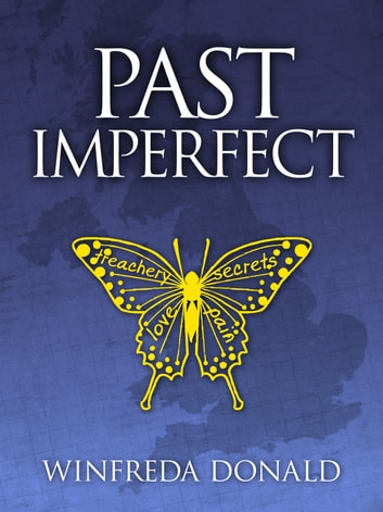 Past imperfect ebook by Winfreda Donald