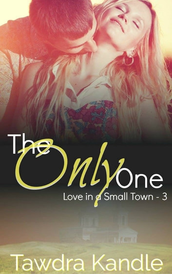 The Only One ebook by Tawdra Kandle